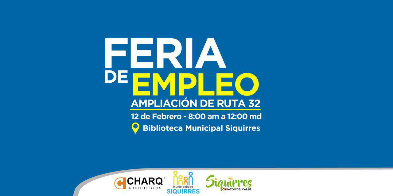 Feria de empleo Siquirres | Ampliación Ruta 32